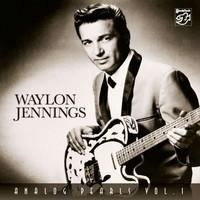 Waylon Jennings - Analog Pearls vol. 1