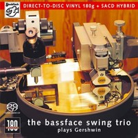 The Bassface Swing Trio - Plays Gershwin 4045.2 płyta DC-SACD