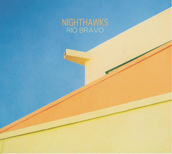 Nighthawks - Rio Bravo Płyta CD Polska Gwarancja