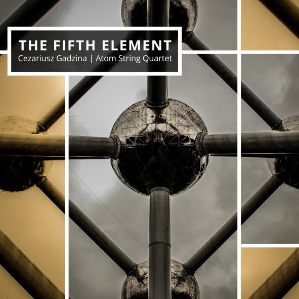 Cezariusz Gadzina & Atom String Quartet - The Fifth Element Płyta CD Polska Gwarancja
